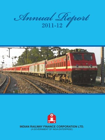 ANNUAL REPORT 2011 - 12 Indian Railway Finance Corporation Ltd.
