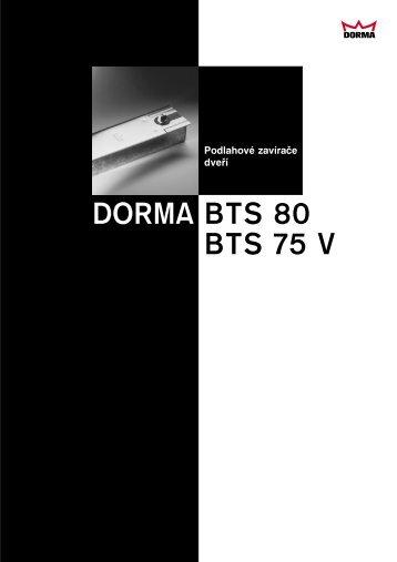 BTS 80 BTS 75 V DORMA - Clearmont