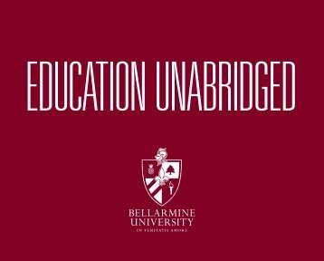 Education Unabridged - Bellarmine University