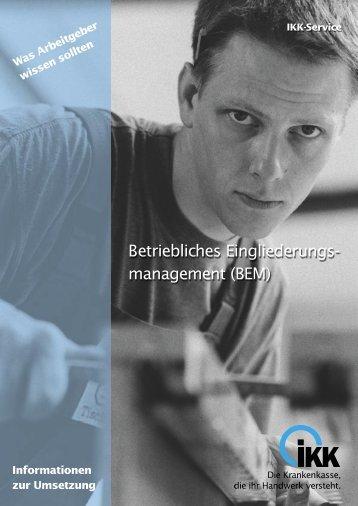 Betriebliches Eingliederungs- management (BEM)