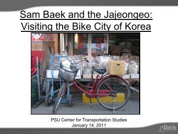 Sam Baek and the Jajeongeo - Center for Transportation Studies