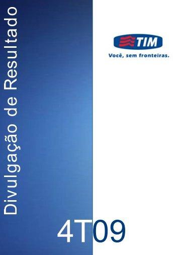 TIM PARTICIPAÇÕES SA Anuncia seus ... - Comunique-se