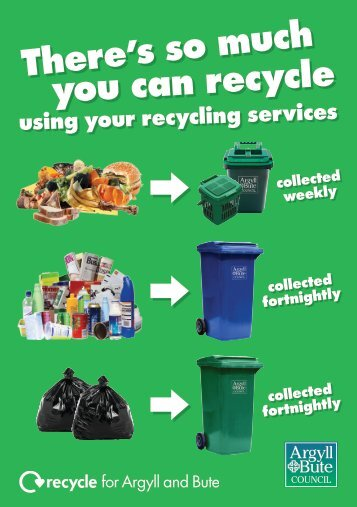 There 's so much you can recycle - Argyll and Bute Council