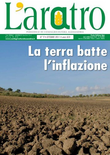 N° 9 • OTTOBRE 2011 • ANNO XCII - Confagricoltura Alessandria