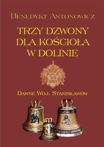 B.Antonowicz: ,,Trzy dzwony dla kościoła w Dolinie