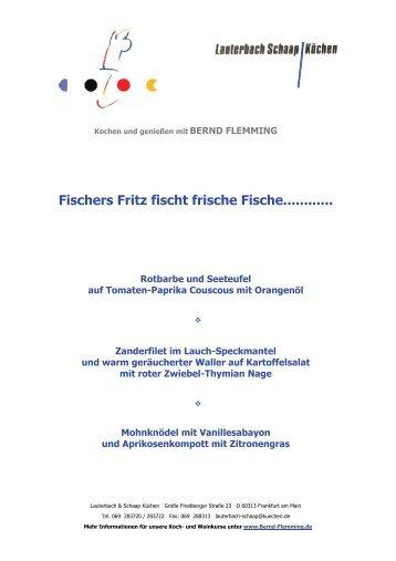 Fischers Fritz fischt frische Fische............ - Alison und Bernd Flemming