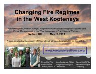 Changing Fire Regimes in the West Kootenays - Kootenay Resilience