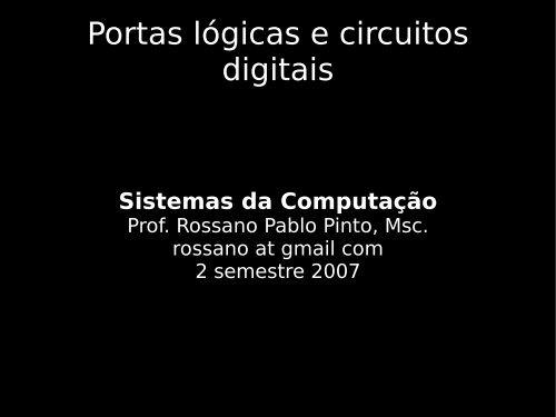 Portas lógicas e circuitos digitais - Rossano.pro.br