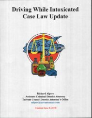 Driving While Intoxicated Case Law Update - Texas District ...
