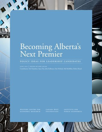 Becoming Alberta's Next Premier - Institute for Public Economics