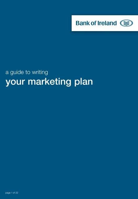 your marketing plan - Business Banking - Bank of Ireland