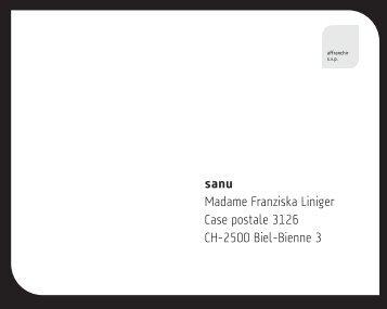 sanu Madame Franziska Liniger Case postale 3126 CH-2500 Biel ...