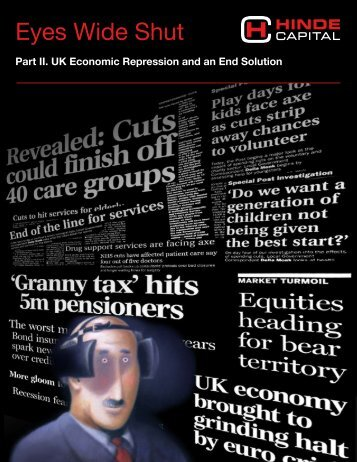 'Eyes Wide Shut' report on the UK economy, part 2 - Acting Man