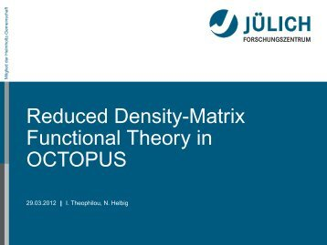 Reduced Density-Matrix Functional Theory in OCTOPUS - TDDFT.org