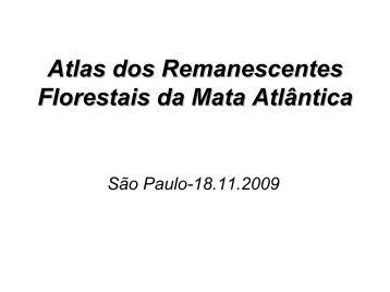 Atlas dos Remanescentes Florestais da Mata Atlântica - SIGAM
