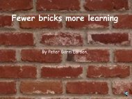 Lesser bricks more learning - policy.dk