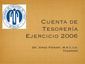 Cuenta de Tesorería Ejercicio 2006 - Sociedad de Cirujanos de Chile