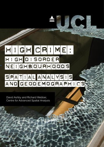 High Crime - Centre for Advanced Spatial Analysis - UCL