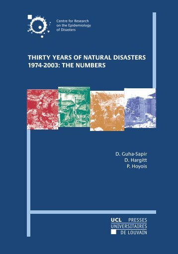 thirty years of natural disasters 1974-2003: the numbers - EM-DAT