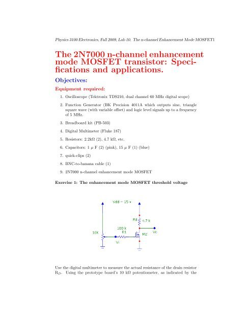 The 2N7000 n-channel enhancement mode MOSFET transistor