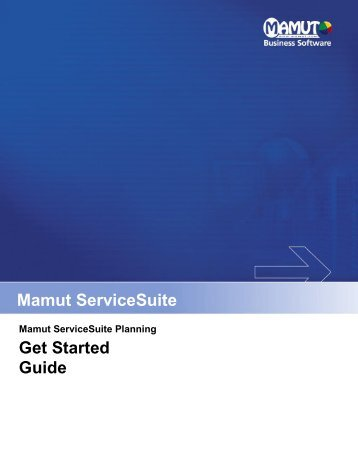 Mamut ServiceSuite Planning Get Started Guide