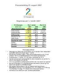 Pressemelding 23. august 2007 Regnskap per 1. halvår 2007 ... - TV2