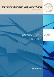 Jahresbericht 2003 - Universitätsklinikum Carl Gustav Carus