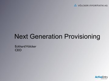 Next Generation Provisioning