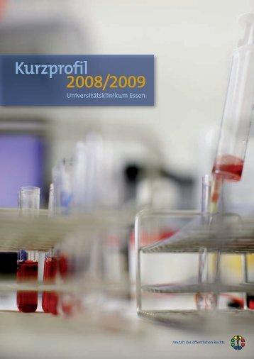 Kurzprofil 2008/2009 - Universitätsklinikum Essen
