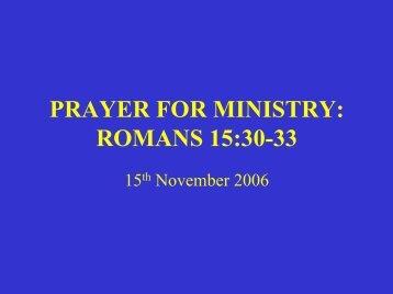 PRAYER FOR MINISTRY: ROMANS 15:30-33 - Ephilipdavis.com