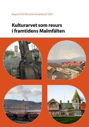 Kulturarvet som resurs i framtidens Malmfälten - Riksantikvarieämbetet
