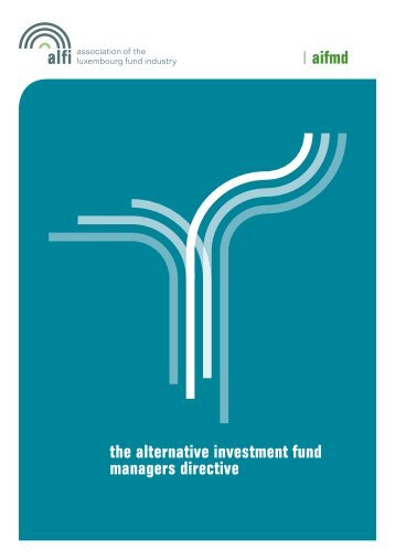 aifmd the alternative investment fund managers directive - Alfi