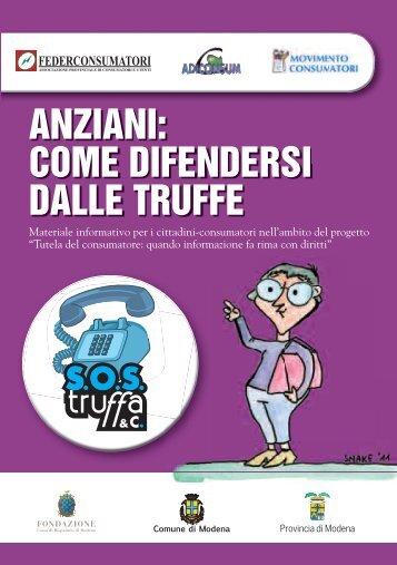 ANZIANI: COME DIFENDERSI DALLE TRUFFE - Comune di Modena