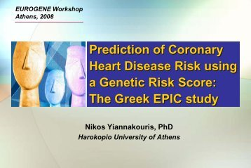 Prediction of Coronary Heart Disease Risk using a ... - Eurogene