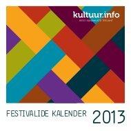 FESTIVALIDE KALENDER 2013 - kultuur.info
