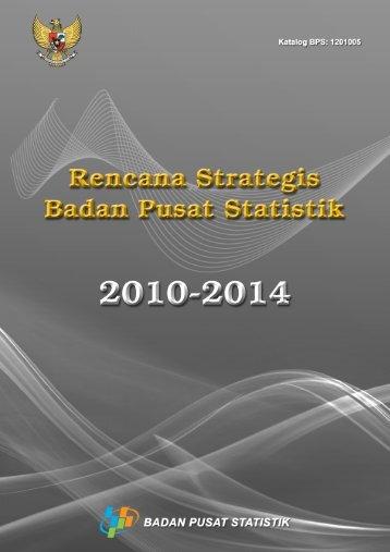 Rencana Strategis BPS 2010-2014 - Satu Pemerintah