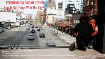 PERFORMATIVE URBAN DESIGN How To Do Things WIth The City?
