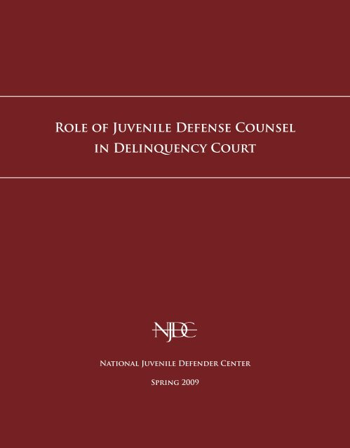 ROlE OF JUvENilE DEFENSE COUNSEl iN DEliNqUENcy COURt