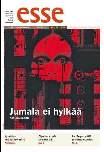 Esse 47/2012 (pdf) - Espoon seurakuntasanomat