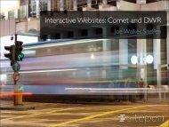 Interactive Websites: Comet and DWR - QCon London