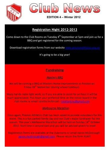 Club News - Edition 4 Winter 2012 - Preston Athletic Club Inc