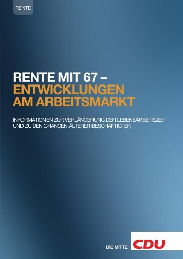 Rente mit 67 - Entwicklungen am Arbeitsmarkt - Marie-Luise Dött