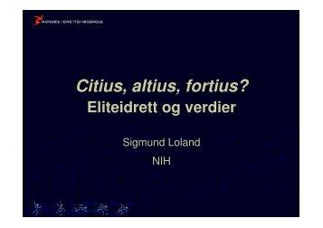Eliteidrett og verdier, Sigmund Loland
