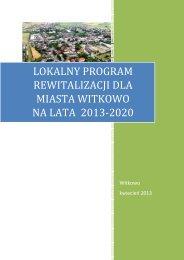 lokalny program rewitalizacji dla miasta witkowa - Witkowo