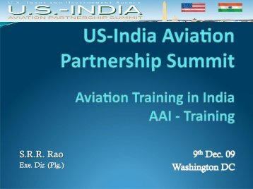 US India Aviation Summit Indian Civil Airports – AAI's Initiative