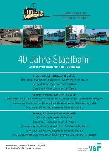 40 Jahre Stadtbahn - Historische Straßenbahn der Stadt Frankfurt ...