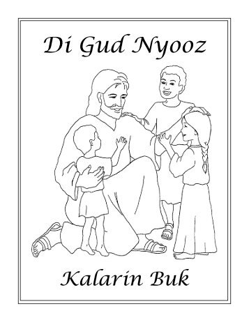 belize kriol translation 2009 - The Good News Coloring Book Ministry