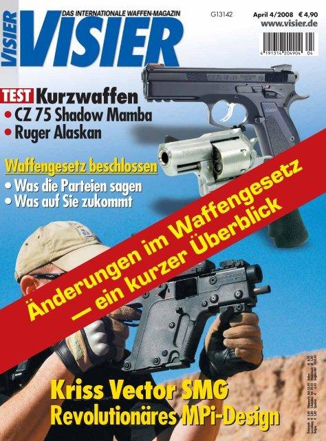 Änderungen im Waffengesetz - Visier