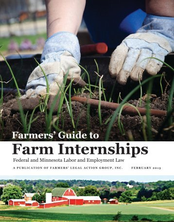 Guide to Farm Internships - Farmers' Legal Action Group