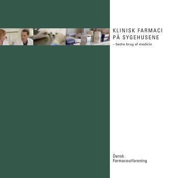 KLINISK FARMACI PÅ SYGEHUSENE - Sygehusapoteket